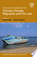 Research Handbook on Climate Change  Migration and the Law