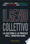 Il genio collettivo  La cultura e la pratica dell innovazione