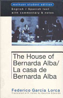 . The house of Bernarda Alba .