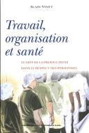 Travail  organisation et sant
