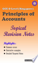 Principles Of Accounts Topical Guide For Cambridge Gce O Level Singapore