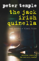 The Jack Irish Quinella The One Volume Bad Debts Danny Mckillop S