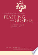 Feasting on the Gospels  Matthew  Volume 1