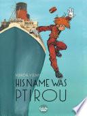 His Name Was Ptirou His Name Was Ptirou