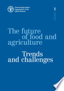 The Future Of Food And Agriculture Trends And Challenges
