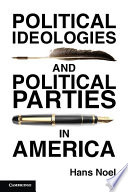 Political Ideologies and Political Parties in America