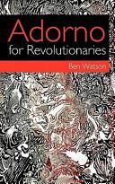 Adorno for Revolutionaries
