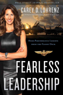 Fearless Leadership : and the flight deck of an aircraft carrier],...