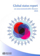 Global Status Report On Noncommunicable Diseases 2010