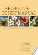 The Jepson Desert Manual