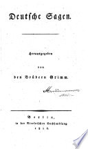 Deutsche Sagen, herausg. von den Brüdern Grimm
