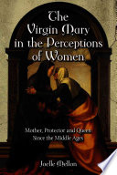 The Virgin Mary in the Perceptions of Women Book PDF