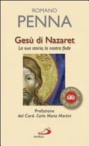 Ges   di Nazaret  La sua storia  la nostra fede