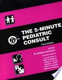The 5 minute Pediatric Consult