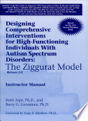 Designing Comprehensive Interventions for High functioning Individuals with Autism Spectrum Disorders