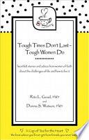 Tough Times Don't Last - Tough Women Do