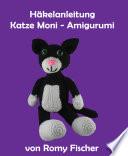 H  kelanleitung Katze Moni Amigurumi