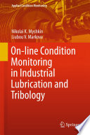 On line Condition Monitoring in Industrial Lubrication and Tribology