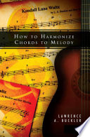 How to Harmonize Chords to Melody