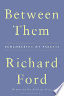 Ebook Between Them Epub Richard Ford Apps Read Mobile