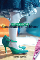 Media and the Sexualization of Childhood