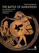 The Battle Of Marathon A Historical And Topographical Approach book