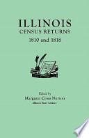 Illinois Census Returns  1810 and 1818