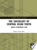 The Sociology Of Central Asian Youth