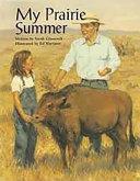 Steck-Vaughn Pair-It Books Fluency Stage 4: Big Book My Prairie Summer