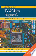 Newnes TV and Video Engineer s Pocket Book
