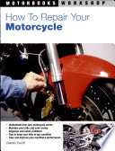 Top How to Repair Your Motorcycle