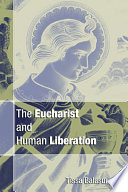 The Eucharist and Human Liberation