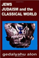 Jews  Judaism  and the Classical World