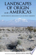Landscapes of Origin in the Americas