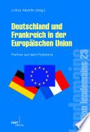 Deutschland und Frankreich in der Europäischen Union