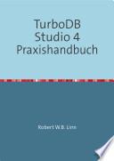 TurboDB Studio 4 Praxishandbuch