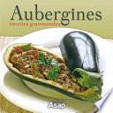 Aubergines recettes gourmandes