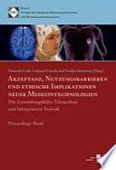 Akzeptanz, Nutzungsbarrieren und ethische Implikationen neuer Medizintechnologien