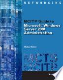 MCITP Guide to Microsoft Windows Server 2008  Server Administration  Exam  70 646