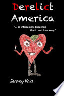 Derelict America, 2nd edition Or Jay Terror In A Crass Aventure