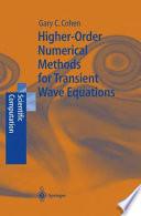 Higher Order Numerical Methods for Transient Wave Equations