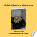 Shiloh Hides From His Parents