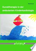 Kunsttherapie in Der Ambulanten Kinderkardiologie