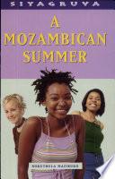 A Mozambican Summer