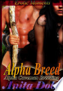 Alpha Breed  Alpha Caveman Breeding