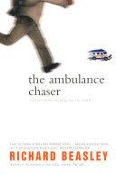 The Ambulance Chaser