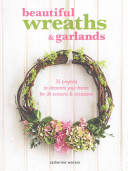 Beautiful Wreaths   Garlands