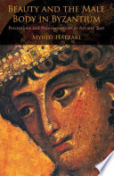 Beauty and the Male Body in Byzantium