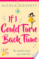 If I Could Turn Back Time: the laugh-out-loud love story of the year!