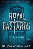 Royal Bastards by Andrew Shvarts